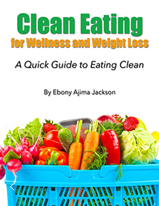 Clean Eating for Wellness and Weight Loss
